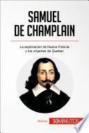 libro Samuel De Champlain