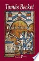 libro Tomas Beckett : El Santo Político