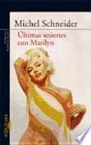 libro Últimas Sesiones Con Marilyn
