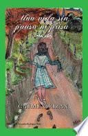 libro Una Vida Sin Pausa Ni Prisa