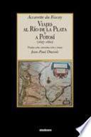 libro Viajes Al Río De La Plata Y A Potosí (1657 1660)