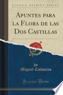 libro Apuntes Para La Flora De Las Dos Castillas (classic Reprint)