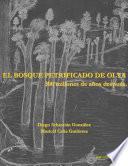 libro El Bosque Petrificado De Olta