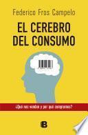libro El Cerebro Del Consumo