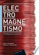Guía Para La Resolución De Problemas De Electromagnetismo Ii