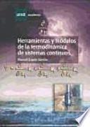 libro Herramientas Y Modelos De La Termodinámica De Sistemas Continuos