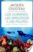 libro Los Humanos, Las Orquídeas Y Los Pulpos.