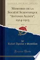 libro Memoires De La Societe Scientifique  Antonio Alzate,  1914 1915, Vol. 34 (classic Reprint)