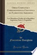 libro Obras Completas Y Correspondencia Cientifica De Florentino Ameghino, Vol. 7