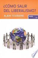 libro ¿cómo Salir Del Liberalismo?