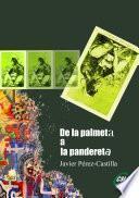 libro De La Palmeta A La Pandereta