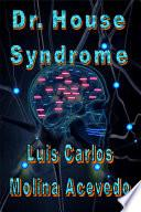 libro Dr. House Syndrome