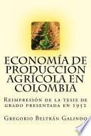libro Economía De Producción Agrícola En Colombia