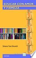 libro Educar Con Amor Y Firmeza