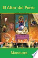 libro El Altar Del Perro