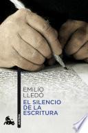 libro El Silencio De La Escritura