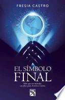 libro El Simbolo Final