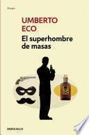 libro El Superhombre De Masas
