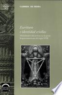 libro Escritura E Identidad Criollas