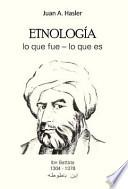 libro Etnologia Lo Que Fue Lo Que Es