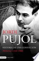 libro Historia De Una Convicción. Memorias (1930 1980)