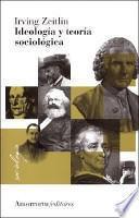 libro Ideología Y Teoría Sociológica