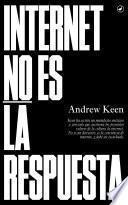 libro Internet No Es La Respuesta