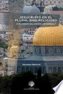 libro Jesucristo En El Pluralismo Religioso