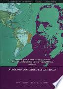 libro La Geografía Contemporánea Y Elisée Reclus
