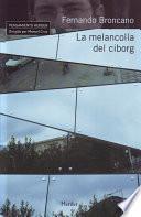 libro La Melancolía Del Ciborg