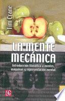 La Mente Mecanica/ The Mechanical Minds