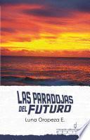 libro Las Paradojas Del Futuro