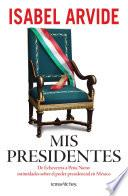 libro Mis Presidentes