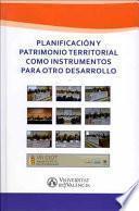 libro Planificación Y Patrimonio Territorial Como Instrumentos Para Otro Desarrollo