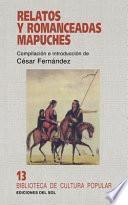 libro Relatos Y Romanceadas Mapuches