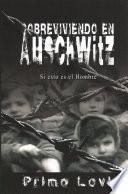 libro Sobreviviendo En Auschwitz Si Esto Es El Hombre / Survival In Auschwitz If This Is A Man