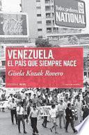 libro Venezuela, El País Que Siempre Nace