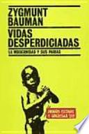 libro Vidas Desperdiciadas