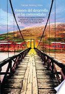 libro Visiones Del Desarrollo En Las Comunidades