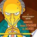 libro C. Montgomery Burns: Manual Para Dominar El Mundo