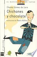 libro Chichones Y Chocolate