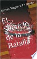 libro El Silencio De La Batalla