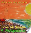 libro Me Escapé Con Mi Novia A Acapulco