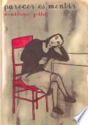 libro Parecer Es Mentir / Pretending Is Lying