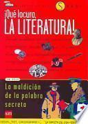 libro Qué Locura, La Literatura!