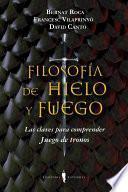 libro Filosofa De Hielo Y Fuego / Philosophy Of Ice And Fire
