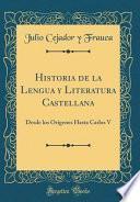 libro Historia De La Lengua Y Literatura Castellana