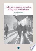 libro Italia En La Prensa Periódica Durante El Franquismo (ebook)