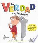 libro La Verdad SegÚn Arturo