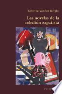 libro Las Novelas De La Rebelión Zapatista